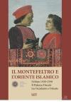 Il Montefeltro e l'Oriente islamico