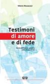 Testimoni di amore e di fede