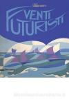 Venti futuristi