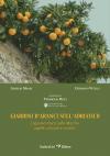 Giardini d'arancio sull'Adriatico