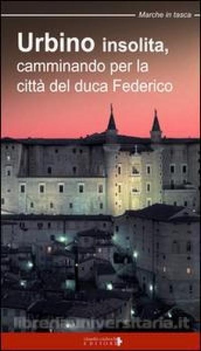 Urbino insolita