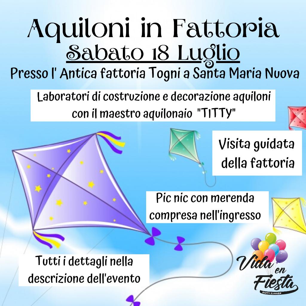 Aquiloni in Fattoria