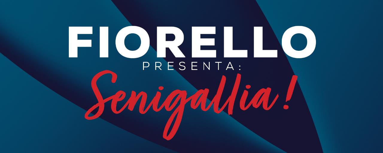 Fiorello Presenta: Senigallia