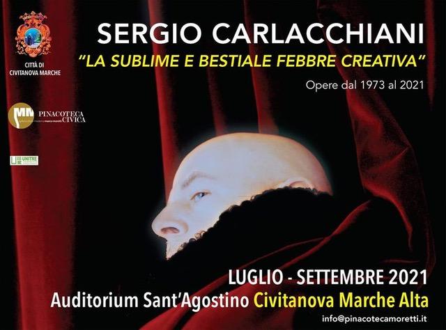 Sergio Carlacchiani, la sublime e bestiale febbre creativa