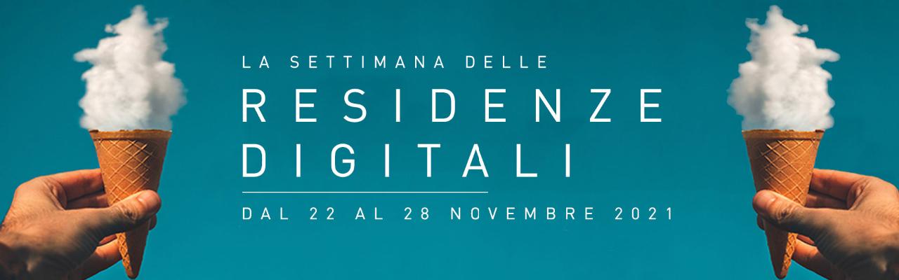 Settimana delle residenze digitali